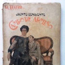 Libros antiguos: CAMPO DE ARMIÑO. JACINTO BENAVENTE. EL TEATRO MODERNO. Lote 61073967