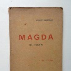Libros antiguos: MAGDA . EL HOGAR. 1896. HERMANN SUDERMANN. VERSION CARLOS COSTA Y JOSE Mª JORDA. FIRMA JORDA. Lote 61395951