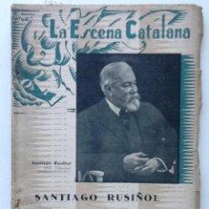 Libros antiguos: MONOLEGS. 1936 SANTIAGO RUSIÑOL LA ESCENA CATALANA. Lote 61453903