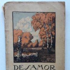 Libros antiguos: DESAMOR. 1912 JOAN PUIG I FERRETER. . Lote 61459751