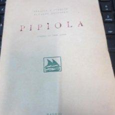 Libros antiguos: POPIOLA COMEDIA EN TRES ACTOS SERAFÍN Y JOAQUÍN ÁLVAREZ QUINTERO AÑO 1918. Lote 61471667
