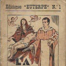 Libros antiguos: EDICIONES EUTERPE Nº 1 * LA DOLOROSA * AÑO 1933. Lote 62193624