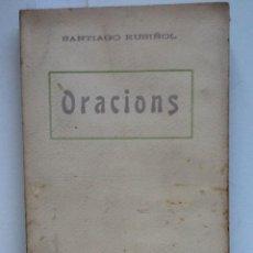 Libros antiguos: ORACIONS. SANTIAGO RUSIÑOL. MUSICA ENRIC MORERA . Lote 62586788