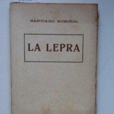 Libros antiguos: LA LEPRA SANTIAGO RUSIÑOL. Lote 62595924