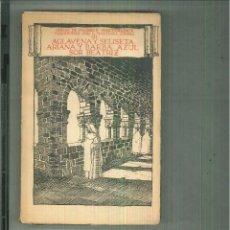 Libros antiguos: AGLAVENA Y SALISTEA.-ARIANA Y BARBA-AZUL.-SOR BEATRIZ. MAURICE MAETERLINCK. Lote 63310732