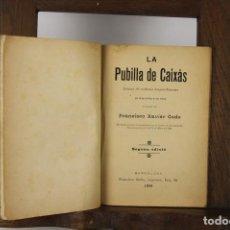 Libros antiguos: 4830- LA PUBILLA DE CAIXAS.FRANCISCO XAVIER GODO. IMP. FRANCISCO BADIA. 1896.. Lote 43876900