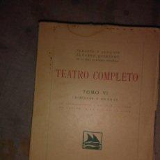 Libros antiguos: TEATRO COMPLETO TOMO VI. Lote 64464567