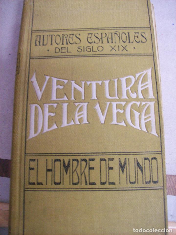 EL HOMBRE DE MUNDO. VENTURA DE LA VEGA. (Libros antiguos (hasta 1936), raros y curiosos - Literatura - Teatro)