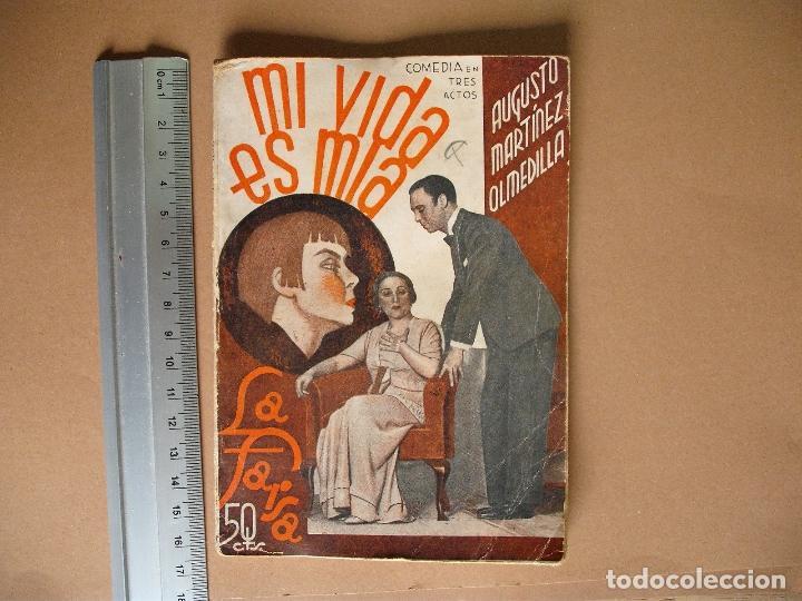 REVISTA SEMANA DE TEATRO LA FARSA-MI VIDA ES MIA - 8 - 2 - 1936 - Nº 438 - EDITORIAL ESTAMPA (Libros antiguos (hasta 1936), raros y curiosos - Literatura - Teatro)