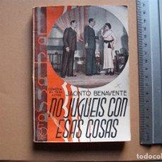 Libros antiguos: REVISTA SEMANAL DE TEATRO LA FARSA-NO JUGUEIS CON ESAS COSAS.25-5 -1935, Nº 396 - EDITORIAL ESTAMPA. Lote 67373561