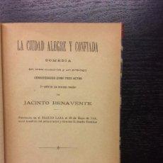 Libros antiguos: LA CIUDAD ALEGRE Y CONFIADA, PARA EL CIELO Y LOS ALTARES Y PEPA DONCEL, JACINTO BENAVENTE. Lote 67598429