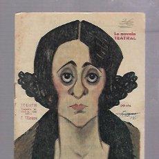 Libros antiguos: LA NOVELA TEATRAL. JUDITH. DE FRANCISCO VILLAESPESA. AÑO VI. Nº 228. AÑO 1921. Lote 68007577
