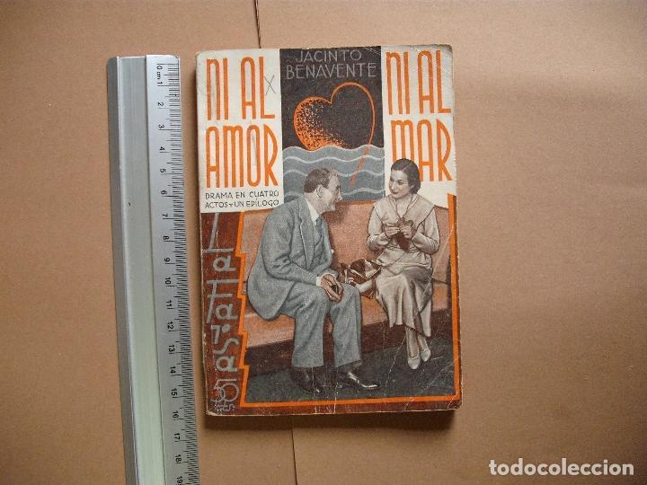 REVISTA SEMANA DE TEATRO- LA FARSA - NI AL AMOR NI AL MAR- 14-4-1934 - Nº344- EDITORIAL ESTAMPA (Libros antiguos (hasta 1936), raros y curiosos - Literatura - Teatro)