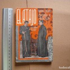Libros antiguos: REVISTA SEMANA DE TEATRO- LA FARSA - EL ATAJO- 7-4-1934 - Nº343- EDITORIAL ESTAMPA. Lote 68089161