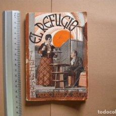 Libros antiguos: LA FARSA REVISTA SEMANA DE TEATRO - EL REFUGIO- 31-3-1934 - Nº 343- EDITORIAL ESTAMPA. Lote 68089845