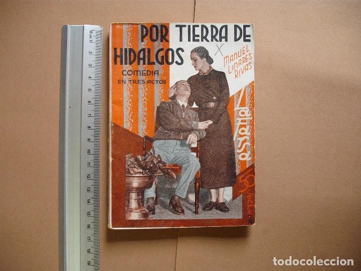 REVISTA SEMANA DE TEATRO- LA FARSA - POR TIERRA DE HIDALGOS. 24 -2 -34 - Nº337- EDITORIAL ESTAMPA (Libros antiguos (hasta 1936), raros y curiosos - Literatura - Teatro)