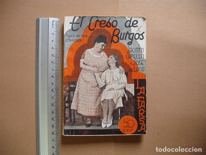 REVISTA SEMANA DE TEATRO- LA FARSA - EL CRESO DE BURGOS. 17 -2 -1934 - Nº336- EDITORIAL ESTAMPA (Libros antiguos (hasta 1936), raros y curiosos - Literatura - Teatro)