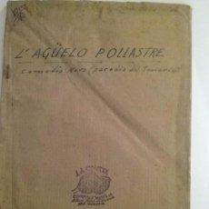 Libros antiguos: COMEDIETA NOVA. L'AGUELO POLLASTRE. CHUSEP B. BALDOVI.. Lote 69011933