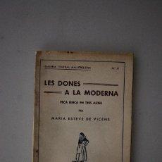 Libros antiguos: GALERIA TEATRAL MALLORQUINA. LES DONES A LA MODERNA (MARIA ESTEVE) 1936. Lote 69340553