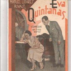 Libros antiguos: LA FARSA. Nº 284. EVA QUINTANAS. MANUEL LINARES RIVAS. 18 FEBRERO 1933. (P/D80). Lote 69608553