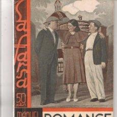 Libros antiguos: LA FARSA. Nº 292. ROMANCES DE FIERAS. MANUEL LINARES RIVAS. 15 ABRIL 1933. (P/D80). Lote 69612421