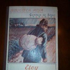 Libros antiguos: ELOY EL VAGABUNDO, DE LA CONDESA DE SÉGUR. Lote 69670757