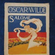 Libros antiguos: SALOME, POR OSCAR WILDE. UEHA EXCELSIOR.. Lote 71170613