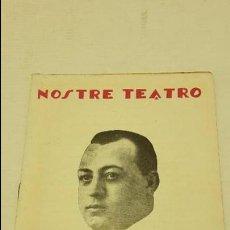 Libros antiguos: NOSTRE TEATRO, SAINET, Nº84 LA BARRAQUETA DEL NANO. Lote 71466007