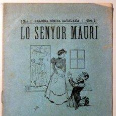 Libros antiguos: BONAVÍA, SALVADOR - RIUS VIDAL, ANGEL - LO SENYOR MAURI - BARCELONA 1898. Lote 72017281
