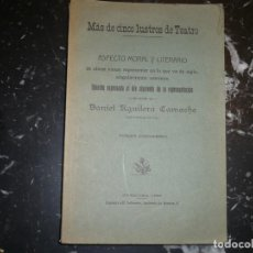 Livres anciens: MAS DE CINCO LUSTROS DE TEATRO DANIEL AGUILERA CAMACHO 1927 CORDOBA TOMO I. Lote 72171331