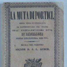 Libros antiguos: LA MUTA DI PORTICI, OBRA DE TEATRO BARCELONA 1841. Lote 72291599