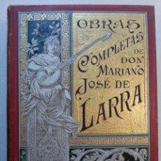 Libros antiguos: OBRAS COMPLETAS DE DON MARIANO JOSE DE LARRA.1886. Lote 72948831