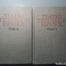 Libros antiguos: PIEZAS MAESTRAS DEL TEATRO TEOLOGICO ESPAÑOL. (2 TOMOS). Lote 73366879