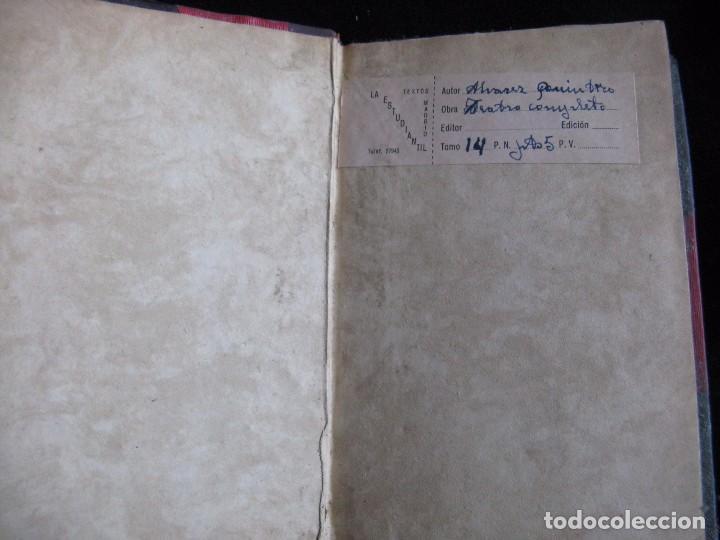 Libros antiguos: TEATRO COMPLETO. TOMO XIV. COMEDIAS Y DRAMAS. ALVAREZ QUINTERO, S. Y J. A-QUINTERO - Foto 3 - 73516355