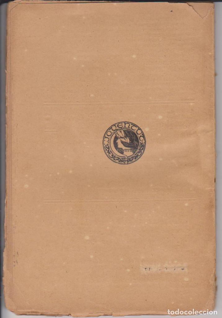 Libros antiguos: EMILI TINTORER - MAL DE VERGE - JOVENTUT 1906 - TEATRO MODERNISTA - SIN CORTAR - Foto 2 - 73604419