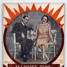 Libros antiguos: LINARES RIVAS, MANUEL. ¡DÉJATE QUERER, HOMBRE!. 1933.. Lote 74565451