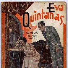 Libros antiguos: LINARES RIVAS, MANUEL. EVA QUINTANAS. 1933.. Lote 74566027