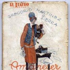 Libros antiguos: MARTINEZ SIERRA, GREGORIO. AMANECER. 1927.. Lote 74948047