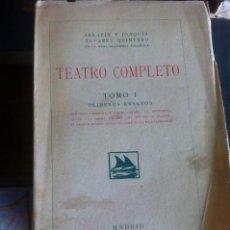 Libros antiguos: TEATRO COMPLETO TOMO I - SERAFÍN Y JOAQUIN ALVAREZ 1923. Lote 75071335