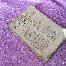 Libros antiguos: LA MAS HEROYCA ESPARTANA EN TRES ACTOS, DON GASPAR ZAVALA Y ZAMORA 1800. Lote 75101435