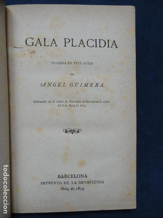 Libros antiguos: GALA PLACIDIA, por Angel Guimara. Texto en catalan. 1ª edición, 1879. - Foto 3 - 75202119