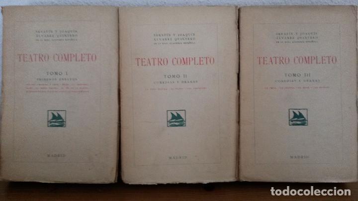 TEATRO COMPLETO. TOMOS I, II Y III. SERAFIN Y JOAQUIN ALVAREZ QUINTERO. MADRID 1923. (Libros antiguos (hasta 1936), raros y curiosos - Literatura - Teatro)