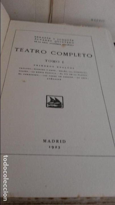 Libros antiguos: TEATRO COMPLETO. TOMOS I, II Y III. SERAFIN Y JOAQUIN ALVAREZ QUINTERO. MADRID 1923. - Foto 2 - 75674759