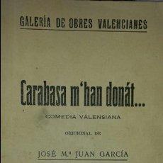 Libros antiguos: CARABASA M'HAN DONAT... GALERÍA DE OBRES VALENCIANES N° 1 . EDITORIAL ARTE Y LETRAS. . VALENCIA. Lote 76087031