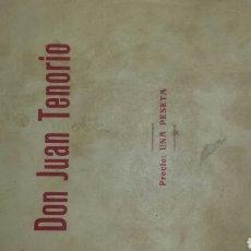 Libros antiguos: DON JUAN TENORIO- JOSE ZORRILLA. MADRID-1892 DRANA RELIGIOSO FANTASTICO. . Lote 76123218