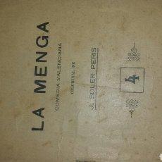 Libros antiguos: LA NENGA- SAINETE- COMEDIA VALENCIANA ORIGINAL DE J.SOLER PERIS- ED. ARTE Y LETRAS. AÑOS 20 . Lote 76129834