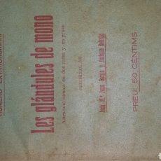 Libros antiguos: GALERIA DE OBRES VALENCIANES. LES GLÁNDULES DE MONO. ED. ARTE Y LETRAS TEATRO EN VALENCIANO. AÑOS 20. Lote 76132066