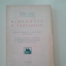 Libros antiguos: RINCONETE Y CORTADILLO-SERAFIN Y JOAQUIN ALVAREZ QUINTERO-OBRA TEATRO-1928. Lote 76596175