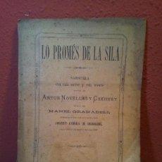 Libros antiguos: LO PROMÉS DE LA SILA SARSUELA A.NOVELLAS CREHUET ..1887 VICH....(REF-1AC) . Lote 77874537