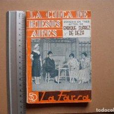 Libros antiguos: LA FARSA- LA CHICA DE BUENOS AIRES- Nº 323,REVISTA SEMANAL DE TEATRO- 1933. Lote 78767825